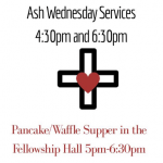 Ash Wednesday Services and Supper